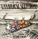 Unnatural Selections: A Far Side Collection (0751504181) by Larson, Gary