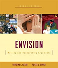 Envision Writing and Researching Arguments by Christine L. Alfano