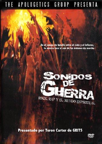 Sonidos de Guerra: Rock, Rap el Mundo Espiritual