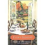 Every Sunday ~ Peter Pezzelli