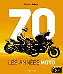 70, les ann�es moto