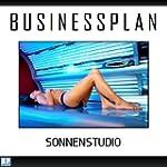 Businessplan - Existenzgr�ndung Sonne...