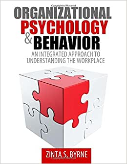 Organizational Psychology and Behavior: An Integrated Approach to Understanding the Workplace e-book