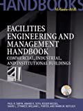 img - for Facilities Engineering and Management Handbook: Commercial, Industrial, and Institutional Buildings book / textbook / text book