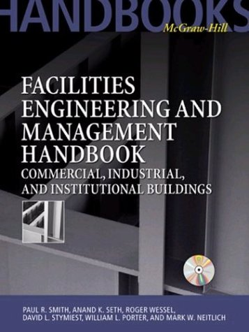 Facilities Engineering And Management Handbook: Commercial, Industrial, And Institutional Buildings front-62412