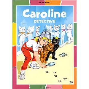 Caroline détective