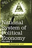 img - for National System of Political Economy - Volume 1: The History book / textbook / text book