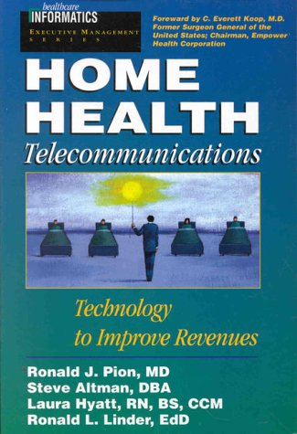 Home Healthcare Telecommunications: Technology to Improve Revenues PDF