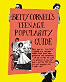 Betty Cornells Teen-Age Popularity Guide