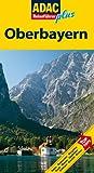 ADAC Reiseführer plus Oberbayern: Mit extra Karte zum Herausnehmen