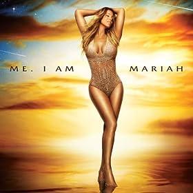 Me. I Am Mariah...The Elusive Chanteuse [Explicit] [+digital booklet]