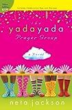 The Yada Yada Prayer Group: Value Edition (Yada Yada Series)