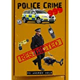 Police, Crime, 999; A Humorous Insight into Fighting Crime