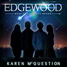 Edgewood (       UNABRIDGED) by Karen McQuestion Narrated by Maxwell Glick