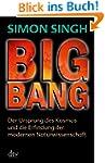 Big Bang: Der Ursprung des Kosmos und...