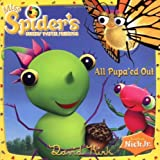Miss Spider: All Pupa'ed Out (044843802X) by Kirk, David