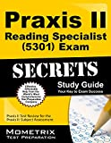 Praxis II Reading Specialist (5301) Exam Secrets