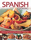 Pepita Aris Spanish Cooking: Over 65 Delicious and Authentic Regional Spanish Recipes