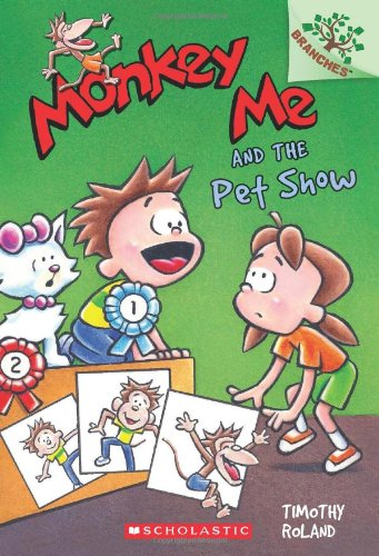 Monkey Me #2: Monkey Me and the Pet Show (A Branches Book)