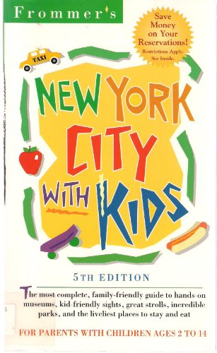 Frommer's New York City with Kids, 5th Edition PDF
