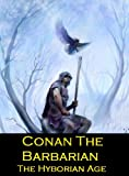 Conan The Barbarian: The Hyborian Age (Annotated)