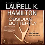Obsidian Butterfly: Anita Blake, Vampire Hunter, Book 9 (       ABRIDGED) by Laurell K. Hamilton Narrated by Kimberly Alexis