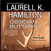 Obsidian Butterfly: Anita Blake, Vampire Hunter, Book 9 | Laurell K. Hamilton