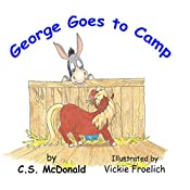 George Goes to Camp: George the Pony, Book 2 | C S McDonald