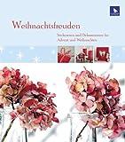 Weihnachtsfreuden: Stickereien und Dekorationen für Advent und Weihnachten - Meike Menze-Stöter