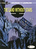 The Land Without Stars: Valerian Vol. 3