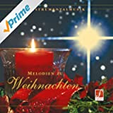 Melodies for Christmas (Melodien zu Weihnachten - Festliche Weihnachtsmusik) (Best-Known Songs and Instrumental Music for the Christmas Season)