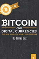 Bitcoin and Digital Currencies Front Cover