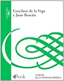 img - for Garcilaso de la Vega y Juan Bosc n (Spanish Edition) book / textbook / text book