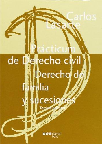 Practicum De Derecho Civil - Derecho De Familia Y Sucesiones (3ª Ed.) (Manuales (marcial Pons))