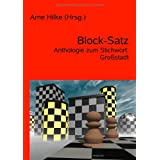 Block-Satz: Anthologie zum Stichwort: Grostadtvon &#34;Arne Hilke&#34;