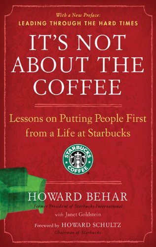 It's Not About the Coffee: Lessons on Putting People...