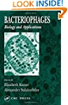 Bacteriophages: Biology and Applications