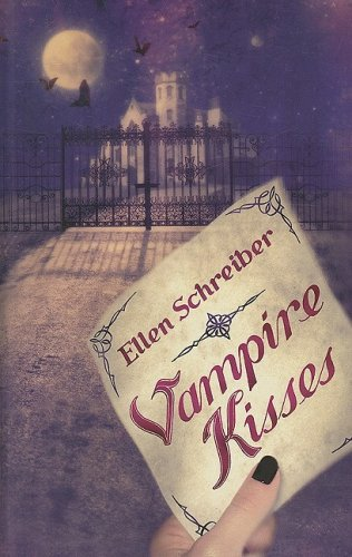 The Vampire Kisses series by Ellen Schreiber