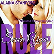 Seven Year Rule: The Rule, Book 2 | [Alaina Stanford]