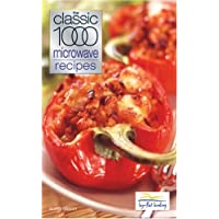 The Classic 1000 Microwave Recipes