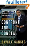 Confront and Conceal: Obama's Secret...