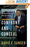Confront and Conceal: Obama's Secret...