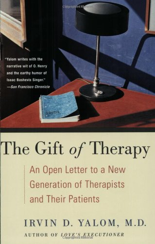 The Gift of Therapy: An Open Letter to a New Generation...