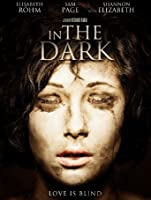 In The Dark [HD]