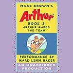Arthur Makes the Team | Marc Brown
