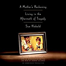 A Mother's Reckoning: Living in the Aftermath of Tragedy Audiobook by Sue Klebold Narrated by Sue Klebold