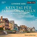 Kein Tag für Jakobsmuscheln: Der erste Fall für Kommissar Leblanc Hörbuch von Catherine Simon Gesprochen von: Martin Kautz