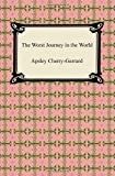 The Worst Journey in the World (1420937979) by Cherry-Garrard, Apsley