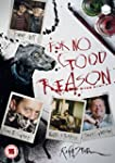 For No Good Reason [DVD]