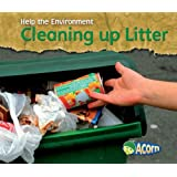 Cleaning up Litter (Help the Environment)
